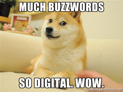 Dogue buzzwords meme