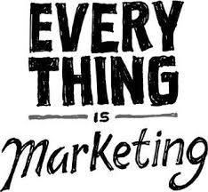 Everything is marketing