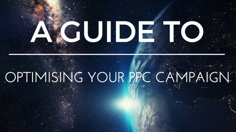 A guide to optimising your PPC campaign