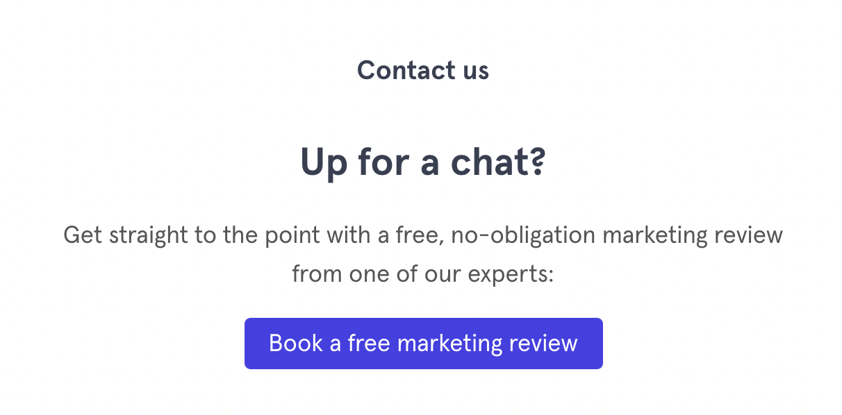 Why your contact page doesn't generate any actual contacts - up for a chat cta