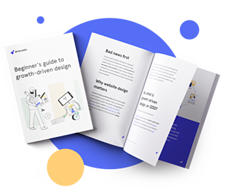 Ultimate guide to growth driven design