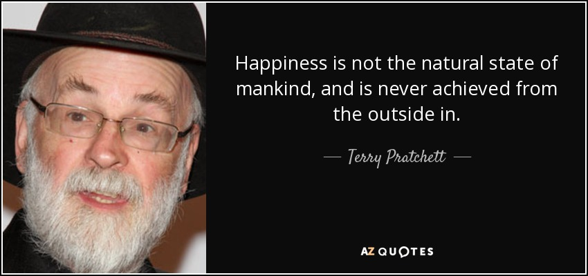 Happiness quote - Terry Pratchett
